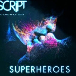 Superheroes - The Script
